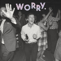 Jeff Rosenstock - Worry.