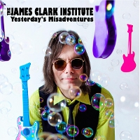 James Clark Institute - Yesterday's Misadventures
