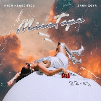Zach Zoya & High Klassified - Misstape EP