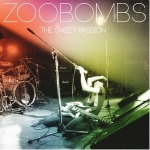 Zoobombs - Sweet Passion